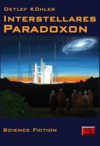 "Neu: Detlef Köhler, ""Interstellares Paradoxon"""
